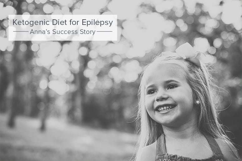 Ketogenic Diet for Epilepsy Anna's Success Story part 2