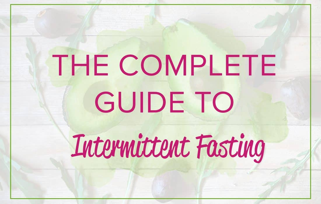 The Fast Track Guide to Intermittent Fasting