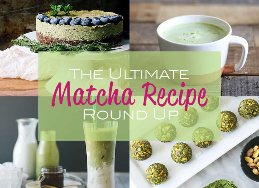 The Best Matcha Recipe Roundup