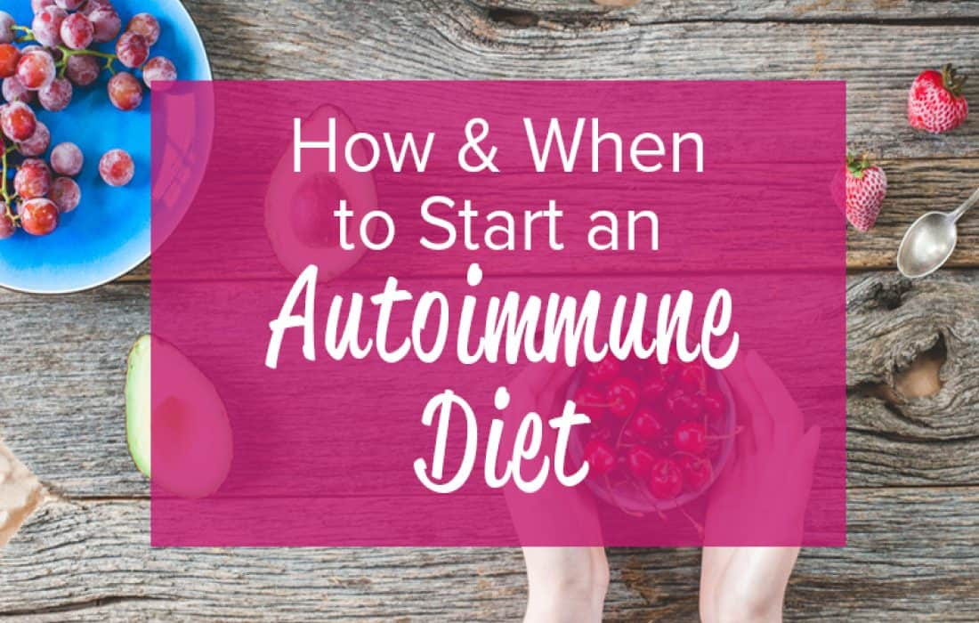 How to Start an Autoimmune Diet (aka the Autoimmune Protocol)
