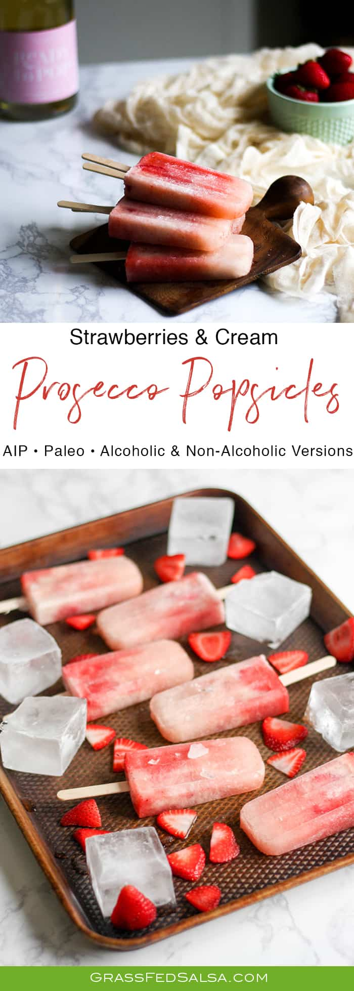 Strawberries and Cream Prosecco Popsicles | AIP, Paleo, and Non-Alcoholic Versions