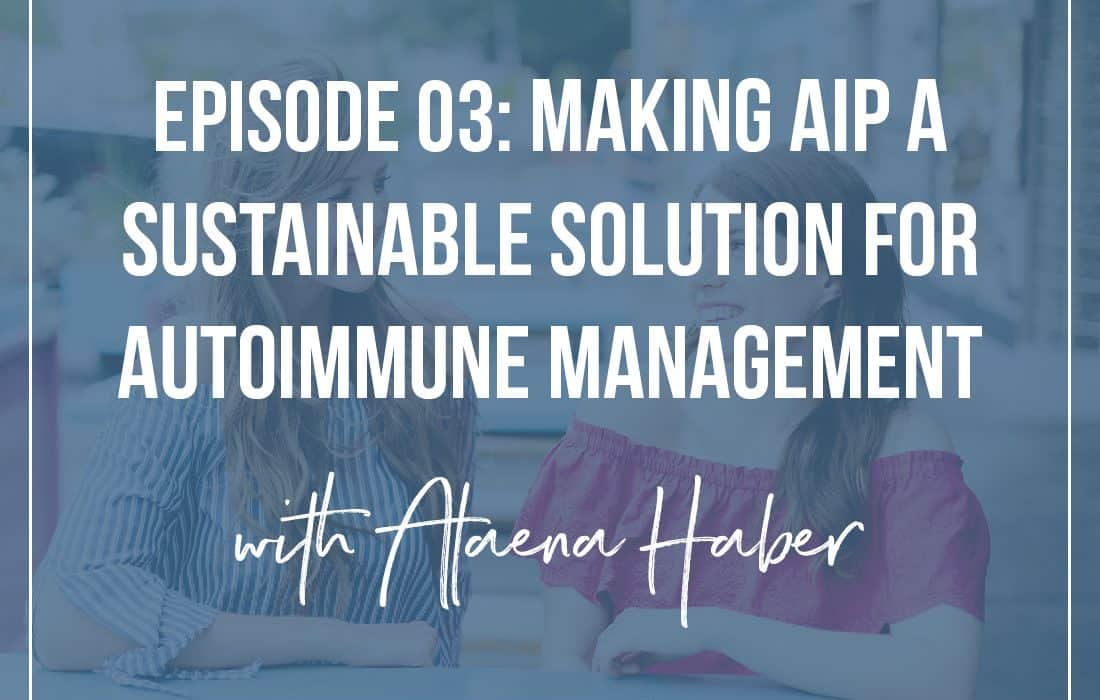 Making AIP Sustainable with Alaena Haber