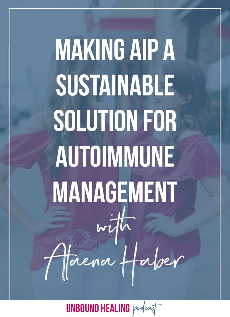 Making AIP A Sustainable Solution for Autoimmune Management