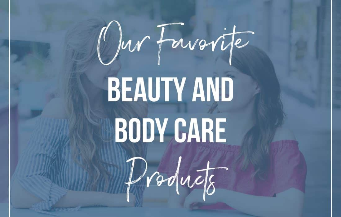 Episode 13: Favorite Non-Toxic Beauty and Skin Care Products