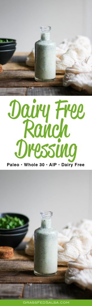 This simple homemade Ranch dressing is dairy free, egg free, AIP, Paleo, and Whole 30 friendly.