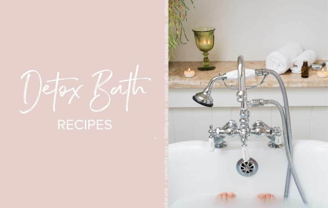 Detox Bath Recipes