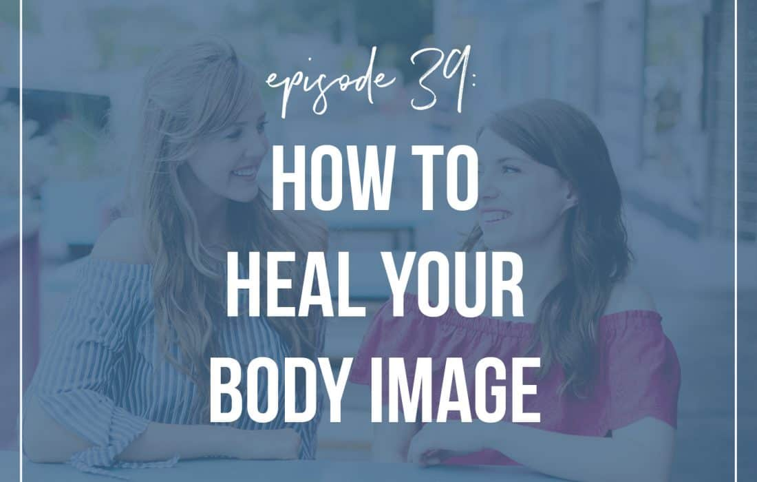 Healing Your Body Image