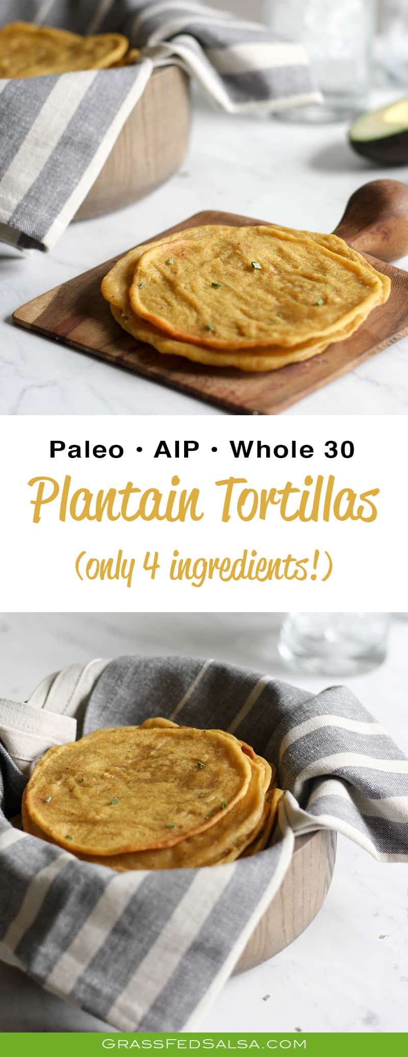 These Plantain Tortillas have only 4 ingredients and are quick and easy to make - no rolling or flipping on a skillet! They are pliable and puffy, and while they taste amazing, they're also #AIP, #Paleo, #Whole30, and #glutenfree!