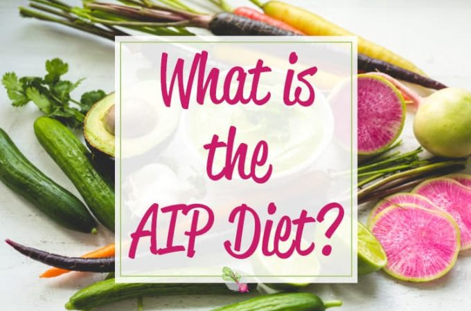 What is the AIP (aka the Autoimmune Paleo or Autoimmune Protocol) diet? Click here to get details + a free printable AIP foods list!