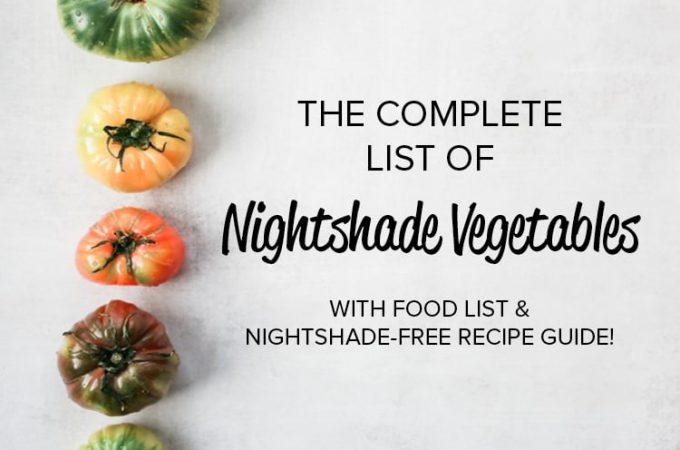 Heirloom tomatoes on a grey background with the title: Complete List of Nightshade Vegetables with Food List and Nightshade-Free Recipe Guide written to the left.