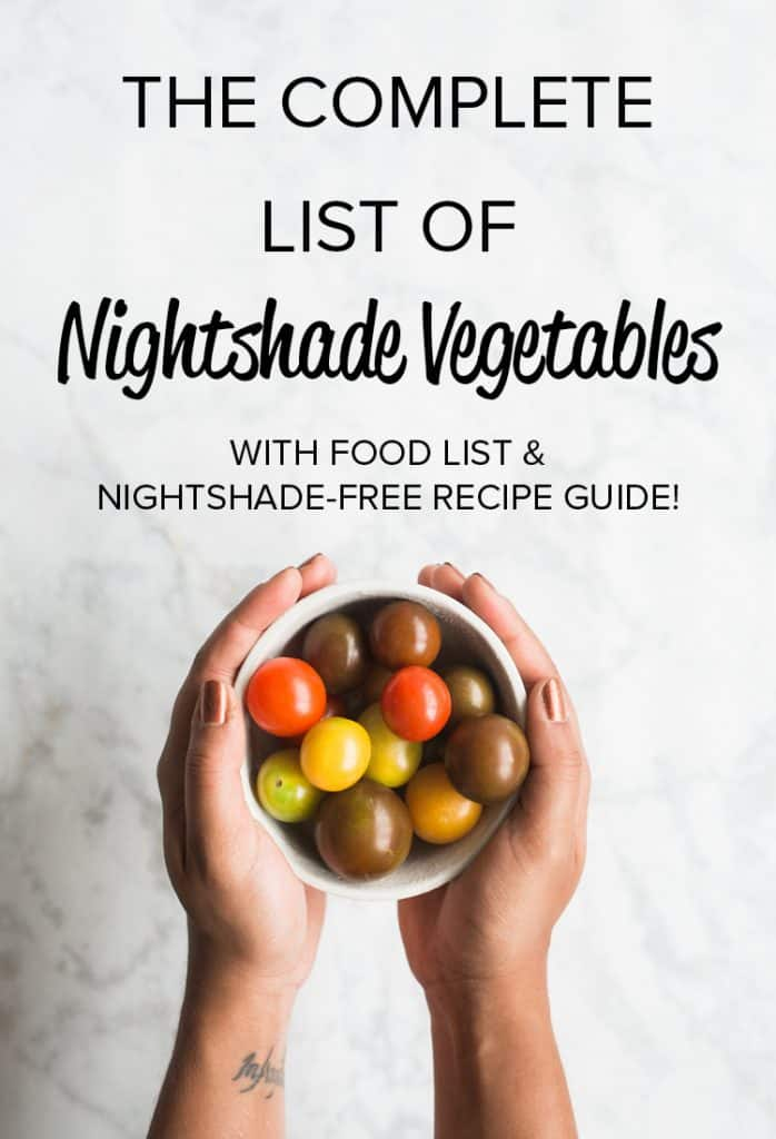 "Two hands holding a bowl of cherry tomatoes on a marble background with the text ""The Complete List of Nightshade Vegetables with Food List and Nightshade-Free Recipe Guide"" written at the top."