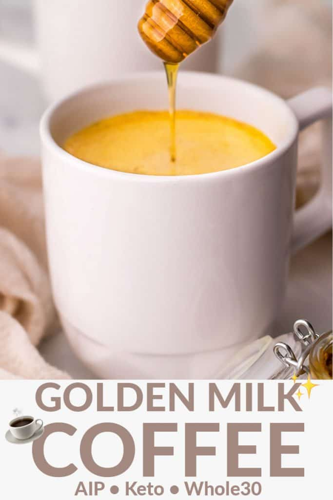 A white mug of turmeric coffee with honey drizzling into it. Beneath the image is the text: Golden Milk Coffee.